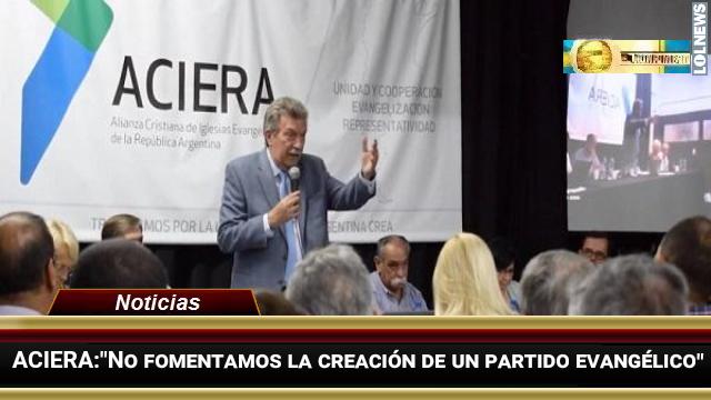 Los evangélicos argentinos deben despegarse de la política ...